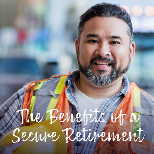 The Benefits of a Secure Retirement